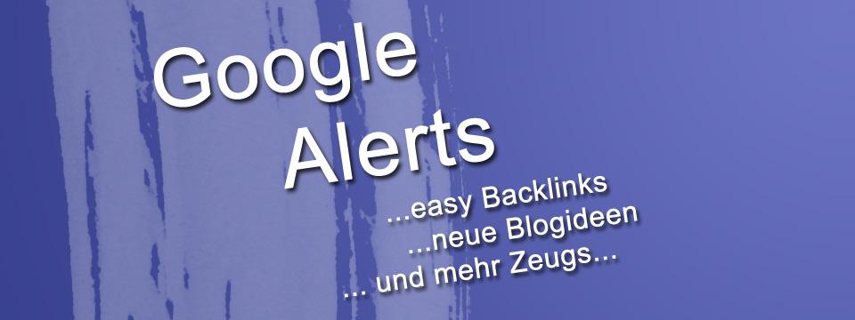 Google Alerts für SEO verwenden