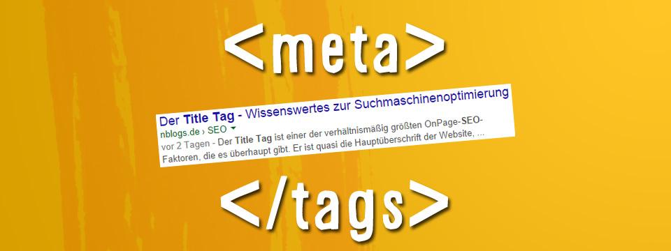 SEO: Die wichtigsten Meta Tags für Suchmaschinenoptimierer