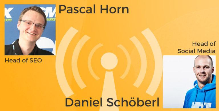SEObreak SEO Podcast mit Pascal Horn und Daniel Schöberl